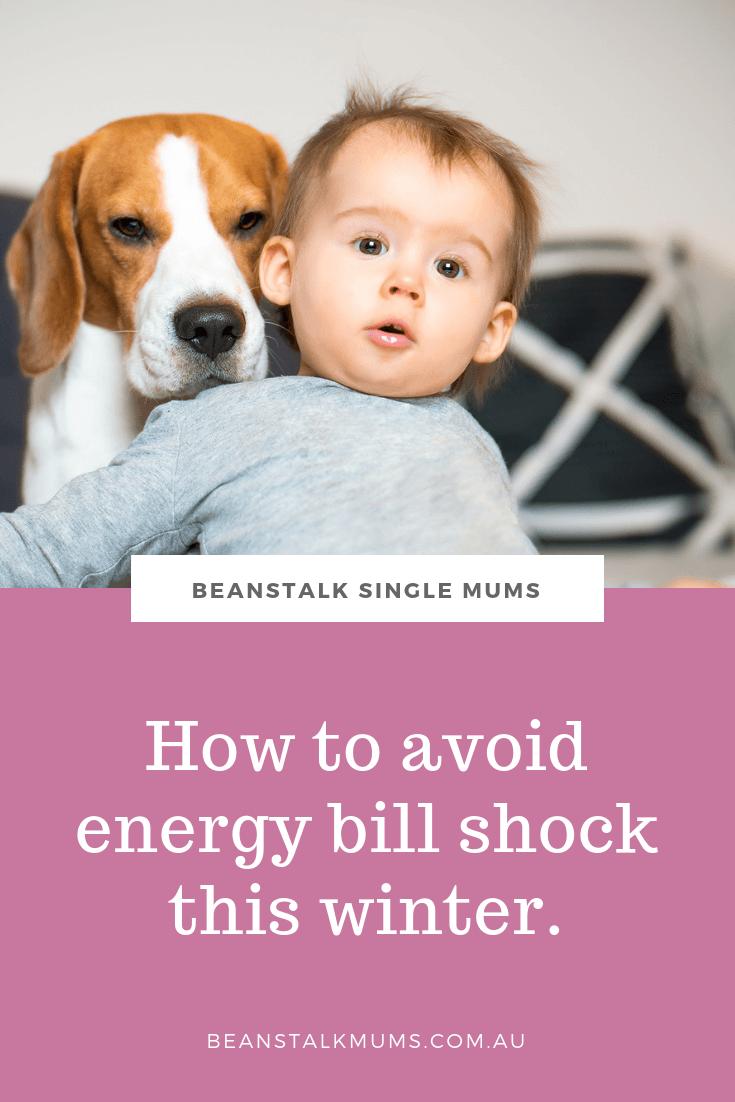 How to avoid energy bill shock this winter | Beanstalk Single Mums Pinterest