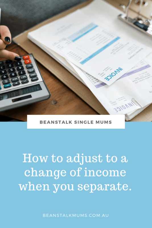How to adjust to a change of income when you separate | Beanstalk Single Mums Pinterest