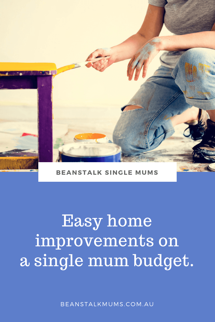 Easy home improvements on a single mum budget | Beanstalk Single Mums