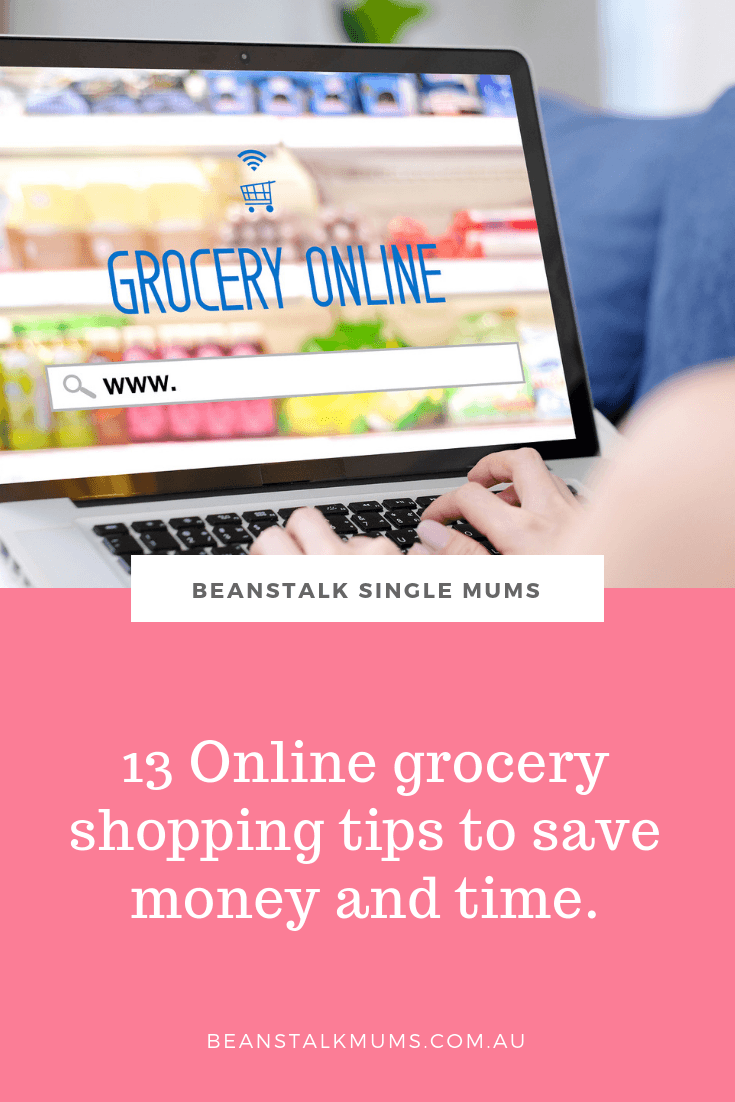 13 Online grocery shopping tips to save money and time | Beanstalk Single Mums Pinterest