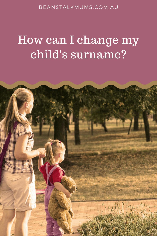 Change child's surname   Beanstalk Single Mums Pinterest