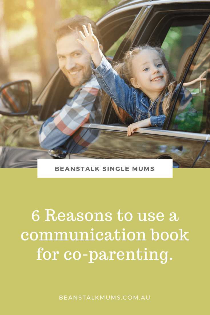 6 Reasons to use a communication book for co-parenting | Beanstalk Single Mums Pinterest