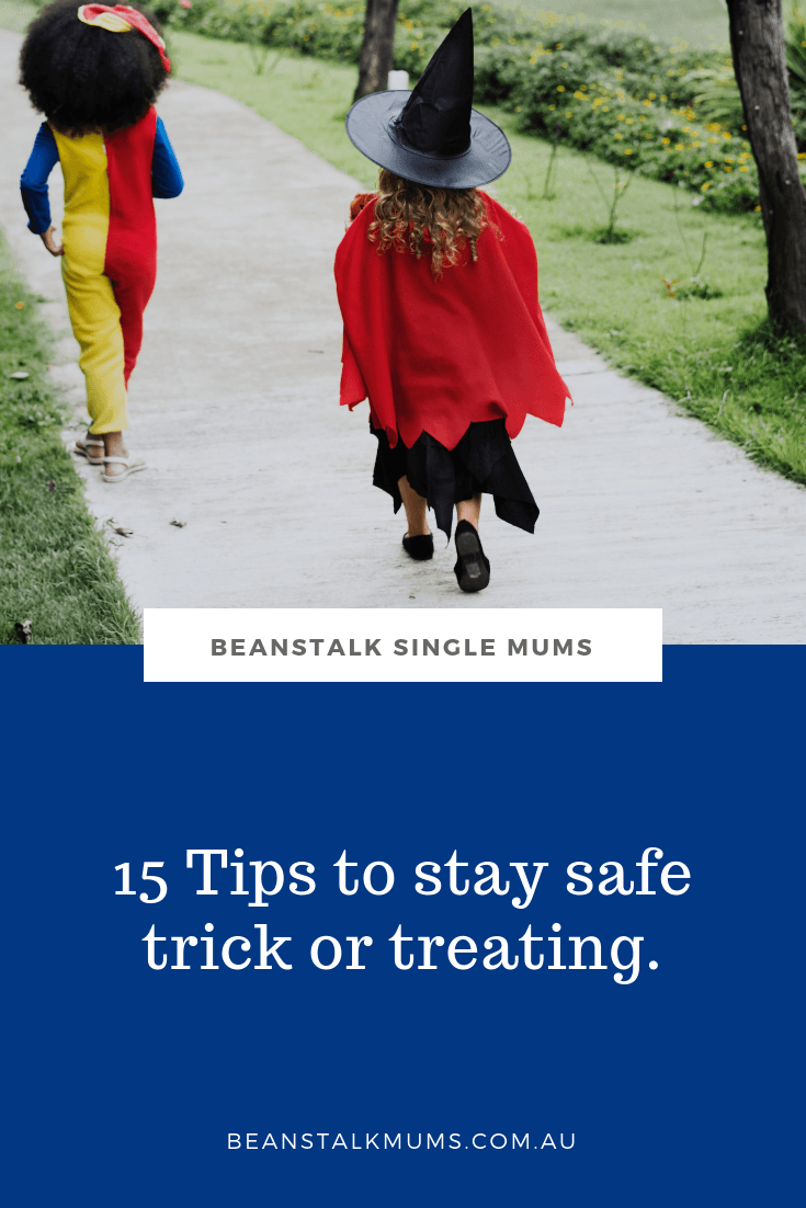 15 Ways to stay safe trick or treating | Beanstalk Single Mum Pinterest