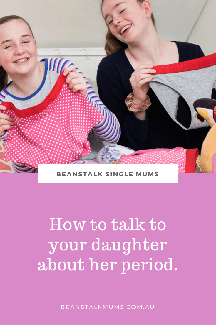 How talk to your daughter about her period | Beanstalk Single Mums Pinterest