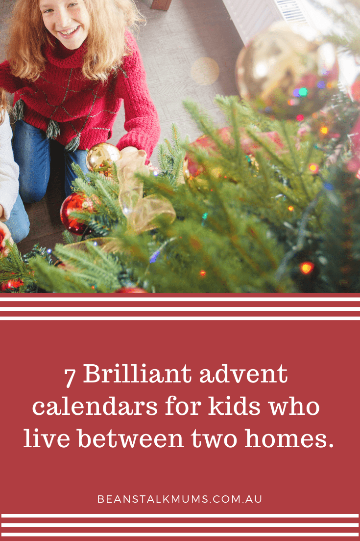 Advent calendars for kids living between two homes | Beanstalk Single Mums Pinterest