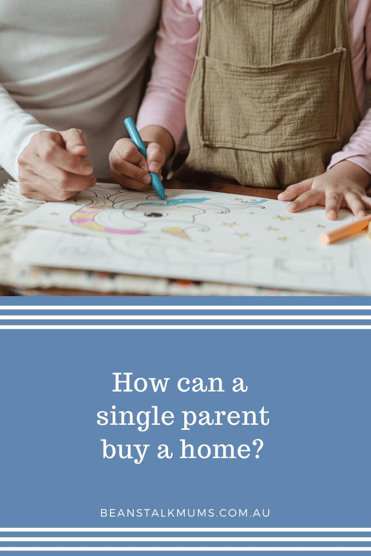 Single parent buy a home   Beanstalk Single Mums Pinterest
