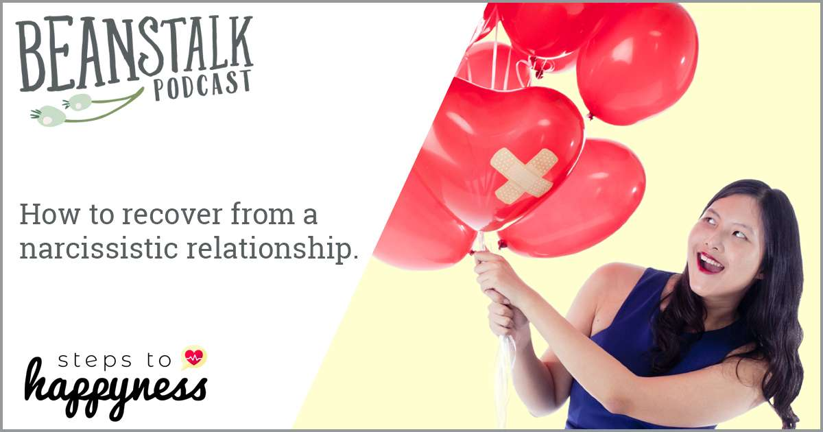 How to recover from a narcissistic relationship | Beanstalk Mums Podcast