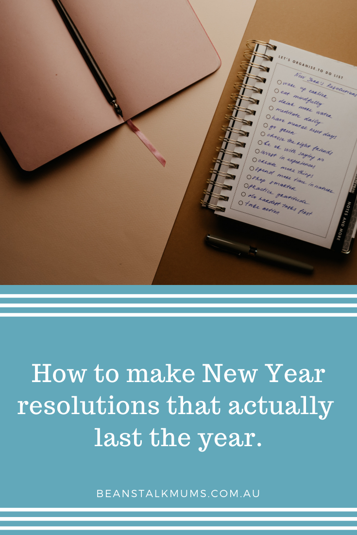New year resolutions that last the year | Beanstalk Single Mums Pinterest