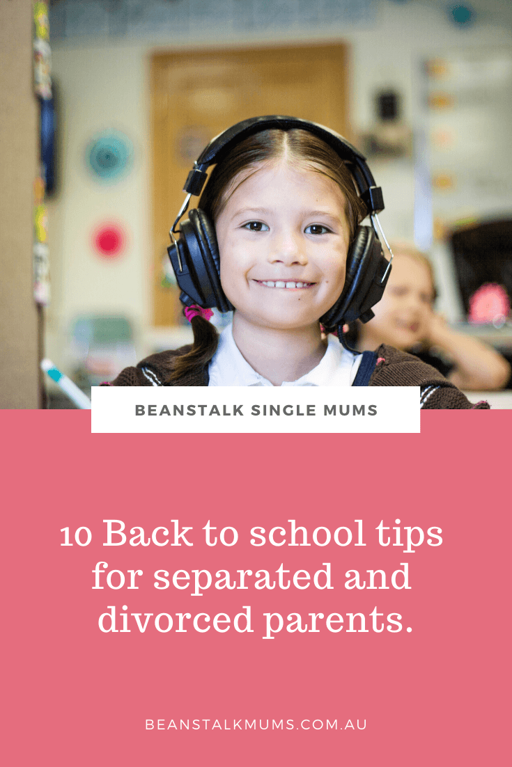 10 Back to school tips for separated and divorced parents | Beanstalk Single Mums Pinterest