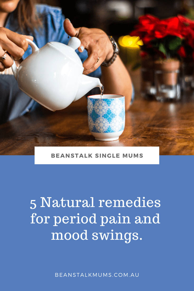 5 Natural remedies for period pain and mood swings | Beanstalk Single Mums Pinterest