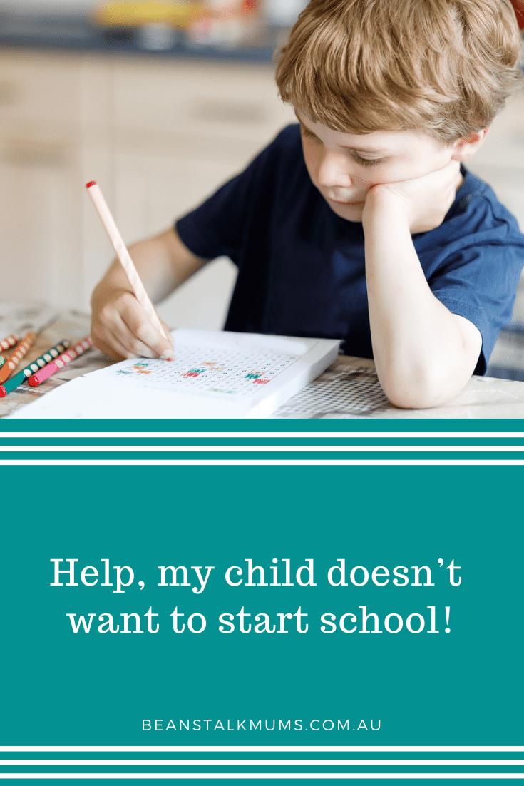 My child doesn't want to start school | Beanstalk Single Mums Pinterest