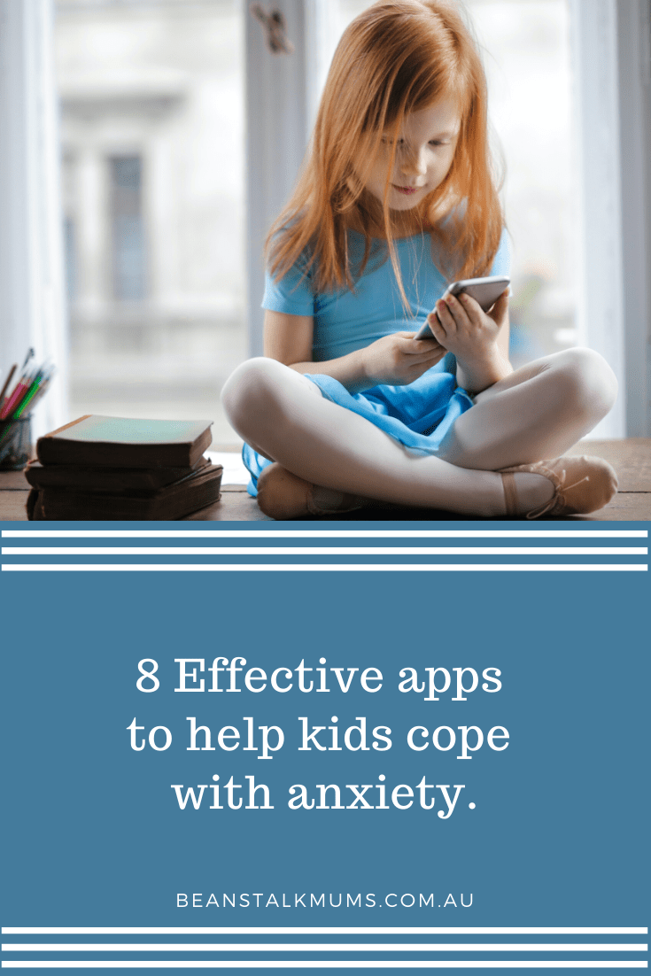 8 Effective anti anxiety apps for kids | Beanstalk Single Mums Pinterest