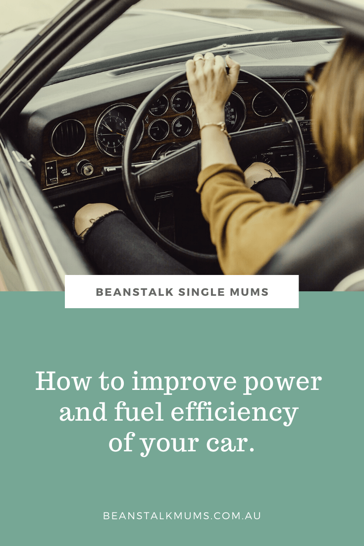 Improving power and fuel efficiency of your car | Beanstalk Single Mums