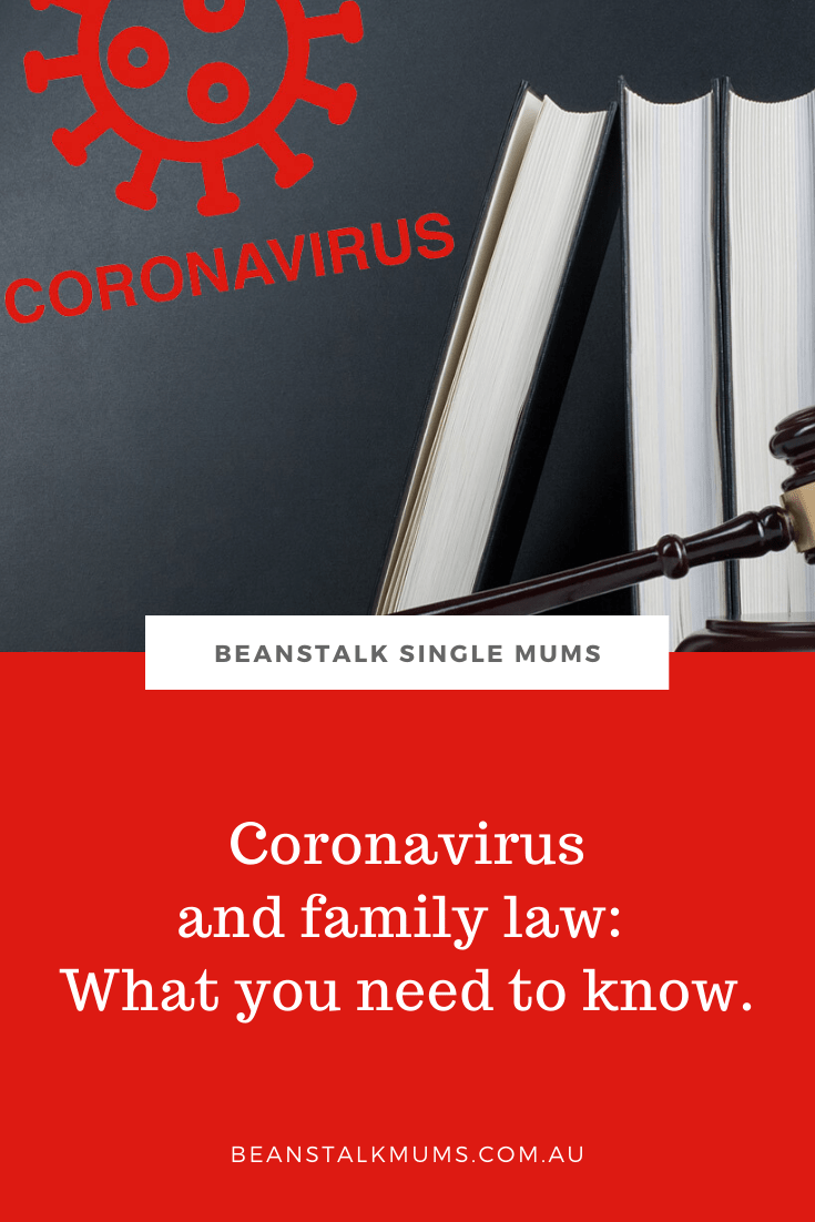 Coronavirus and family law: What you need to know | Beanstalk Single Mums Pinerest