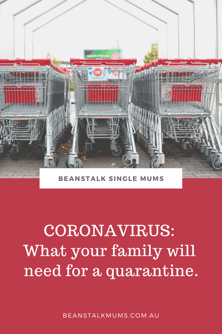 Coronavirus: What your family will need for a quarantine | Beanstalk Single Mums Pinterest