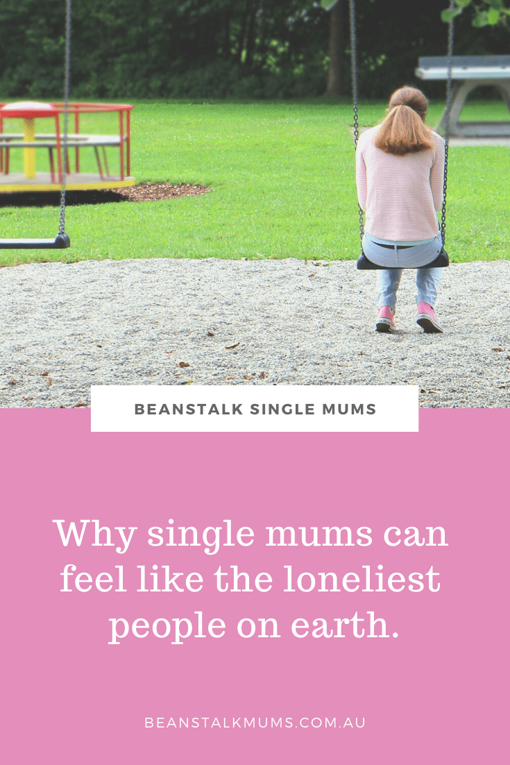 Why single mums can feel like the loneliest people on earth | Beanstalk Single Mums Pinterest