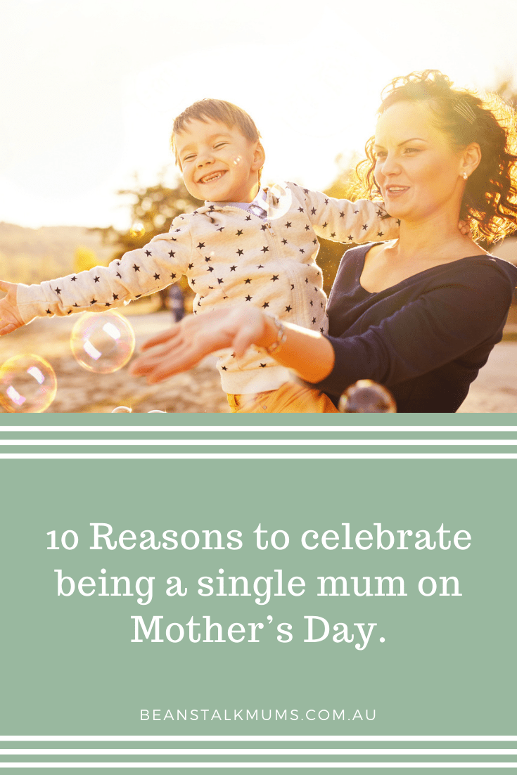 Celebrate being a single mum on Mother's Day   Beanstalk Single Mums Pinterest