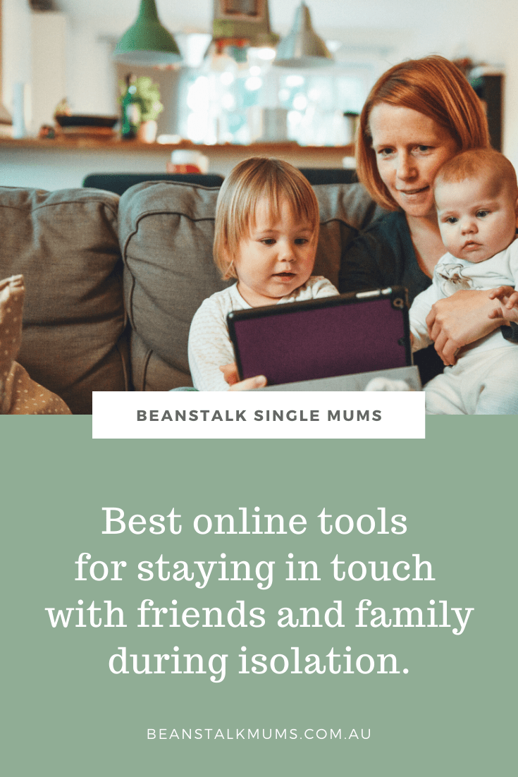 Best online chat tools for staying in touch with friends and family during isolation | Beanstalk Single Mums Pinterest