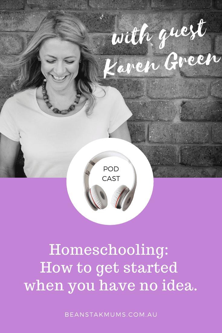 Homeschooling | Beanstalk Mums Podcast | Pinterest