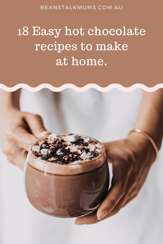Hot chocolate recipes   Beanstalk Single Mums Pinterest