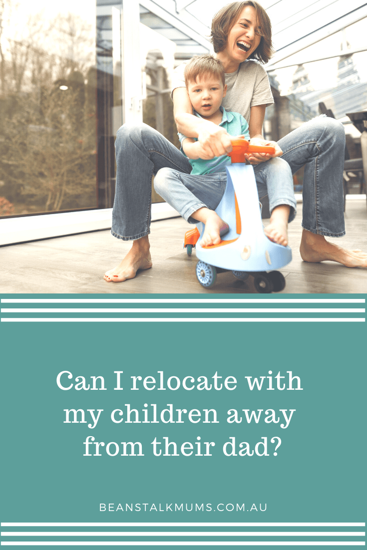 Can I relocate with my children away from their dad | Beanstalk Single Mums Pinterest