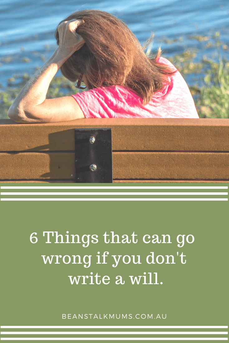 6 Things that can go wrong if you do not write a will | Beanstalk Single Mums Pinterest