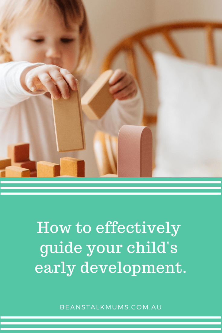 How to effectively guide your child's early development | Beanstalk Single Mums Pinterest