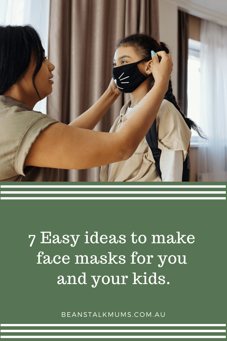 7 Easy ideas to make face masks for you and your kids | Beanstalk Single Mums Pinterest