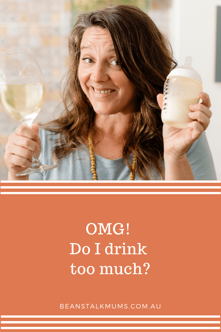 Am I drinking too much | Beanstalk Single Mums Pinterest