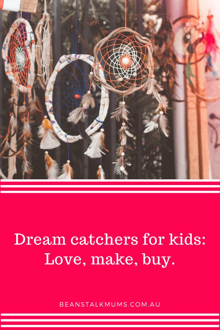 Dream catchers for kids   Beanstalk Single Mums Pinterest