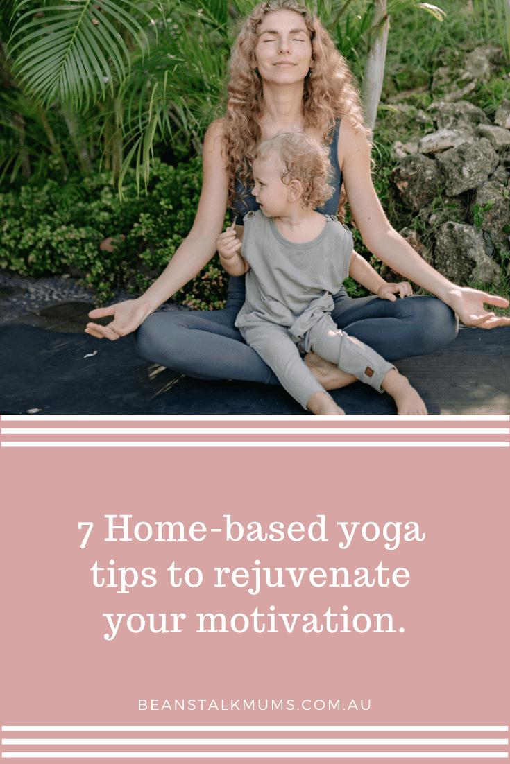 Yoga tips for motivation   Beanstalk Single Mums Pinterest