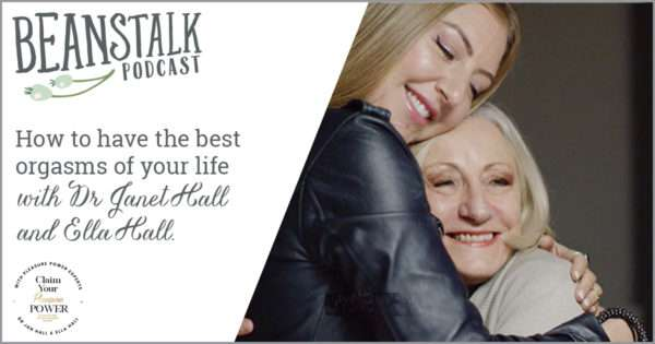 How to have the best orgasms of your life | Beanstalk Mums