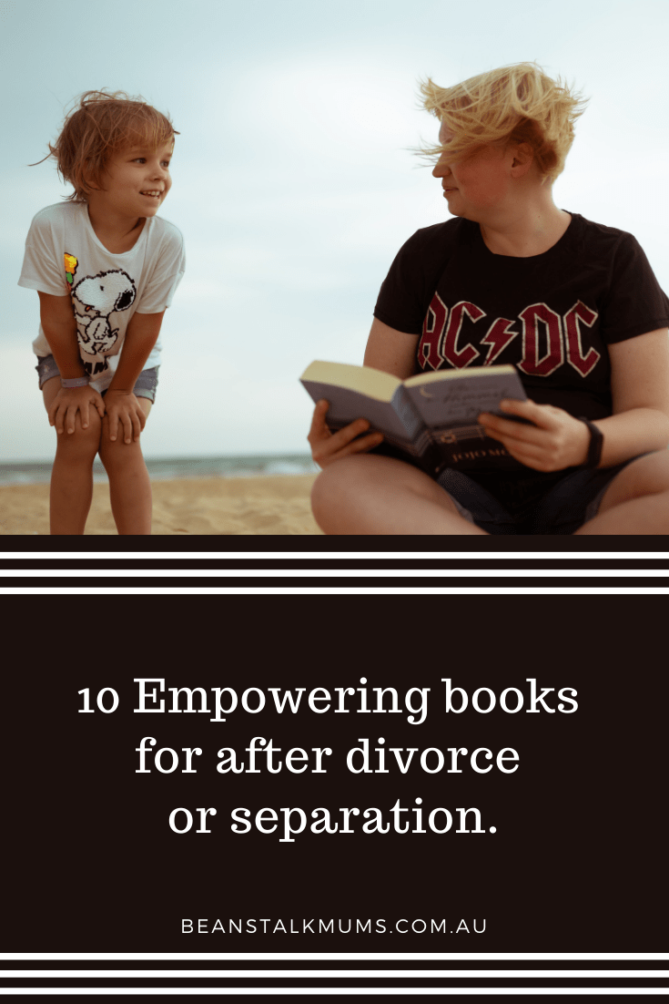 Empowering book for after divorce or separation | Beanstalk Single Mums Pinterest