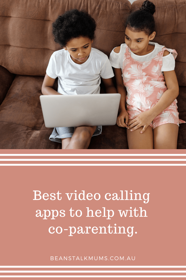 Best video calling apps to help with co-parenting | Beanstalk Single Mums Pinterest