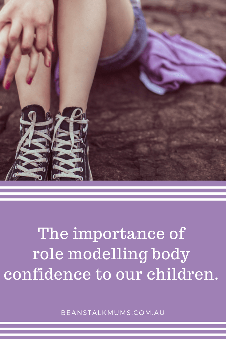 Role modelling body confidence to our children | Beanstalk Single Mums Pinterest