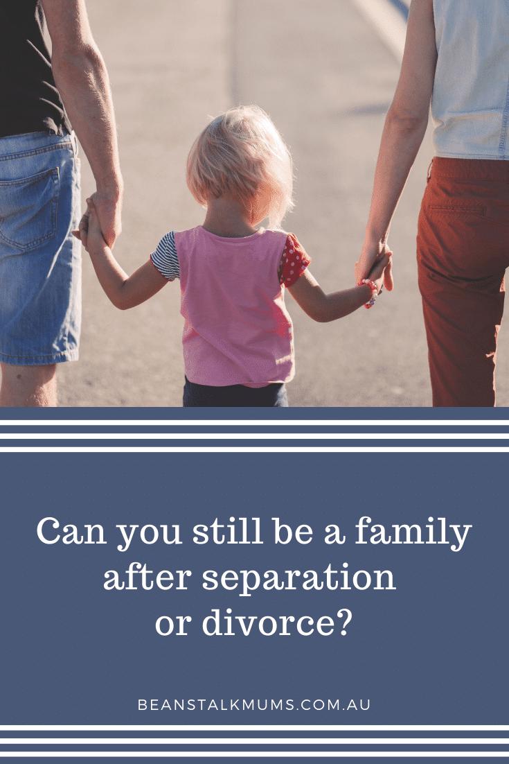 Can family still be family after divorce | Beanstalk Single Mums Pinterest