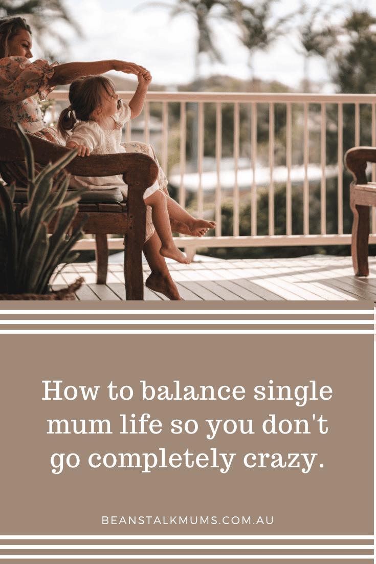 How to balance single mum life | Beanstalk Single Mums Pinterest