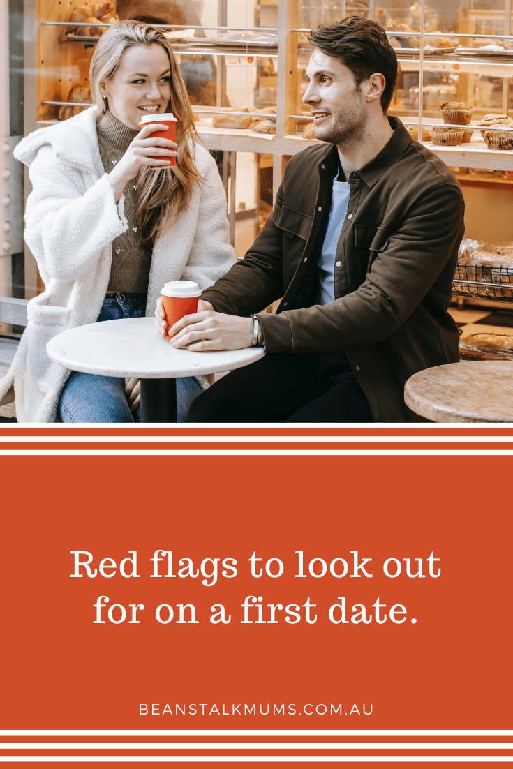 Red flags to look out for on a first date   Beanstalk Single Mums Pinterest