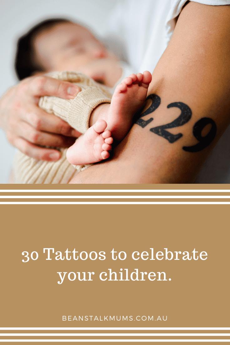 30 Tattoos to celebrate your children | Beanstalk Single Mums Pinterest