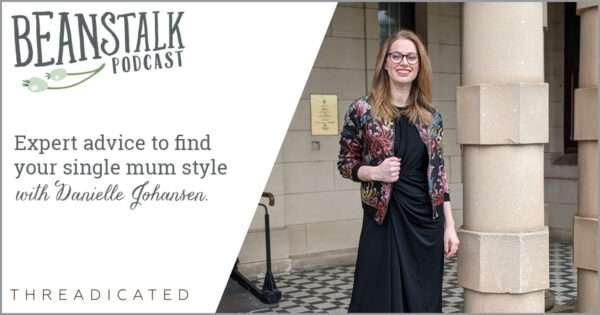 Single mum style expert | Beanstalk Mums
