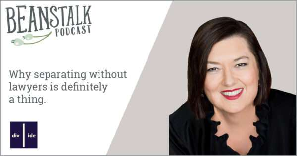 Separating without lawyers   Beanstalk Mums podcast